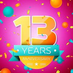 Realistic Thirteen Years Anniversary Celebration design banner. Gold numbers and cyan ribbon, balloons, confetti on pink background. Colorful Vector template elements for your birthday party