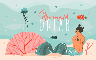 Hand drawn vector abstract cartoon summer time graphic illustrations art scene background with ocean,jellyfish,beauty mermaid girl and Mermaid Dream typography quote isolated on blue water waves