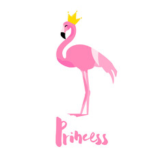 Cute card with flamingo, crown and text on white background. Flat design. Vector greeting poster.