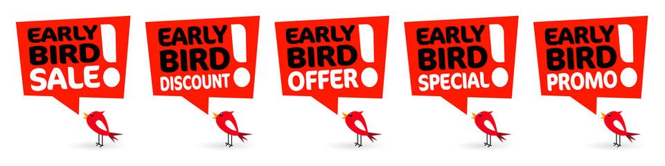 Early bird promo, early bird special, early bird sale, early bird offer, early bird discount