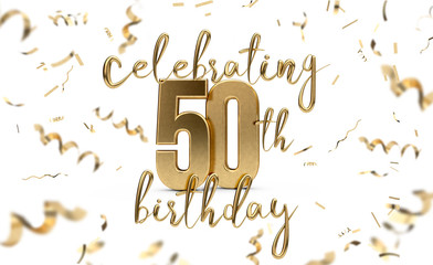 Celebrating 50th birthday gold greeting card with confetti. 3D Rendering