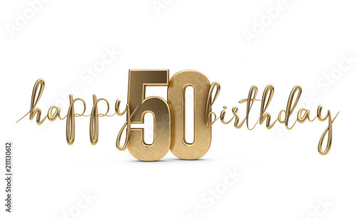Happy 50th Birthday Gold Greeting Background 3D Rendering