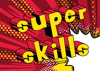 Super Skills - Comic book word on abstract background.