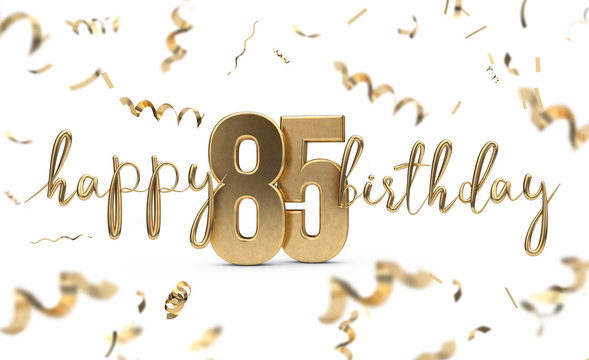 Happy 85th birthday gold greeting background. 3D Rendering