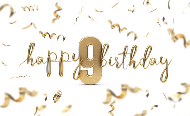 Happy 9th birthday gold greeting background. 3D Rendering