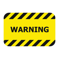 Rectangle Warning Sign