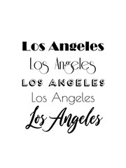 Los Angeles City Text Isolated On White For Calligraphy Lettering Vector Print Template