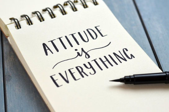 ATTITUDE IS EVERYTHING hand-lettered in notepad