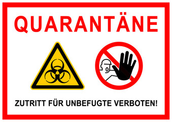 ks350 Kombi-Schild - Kennzeichnung: Quarantäne - Zutritt für Unbefugte verboten! - Krankenhaushygiene - Labor / Waschraum / Quarantänestation - Infektionsschutz - DIN A1 A2 A3 A4 - xxl g6266