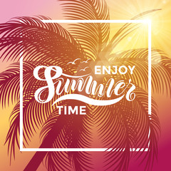 Enjoy summer time vector banner design. Warm season lettering typography for postcard, card, invitation.Calligraphy greeting card. Typography vector illustration EPS 10, logo, badge, icon, banner