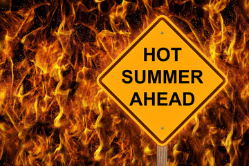 Hot Summer Ahead Caution Sign
