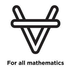 For all mathematics symbol icon vector sign and symbol isolated on white background, For all mathematics symbol logo concept