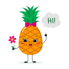 Cute pineapple cartoon character with a pink bow holding a flower and welcomes.Vector illustration, a flat style.