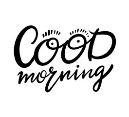 Good Morning hand drawn vector lettering.