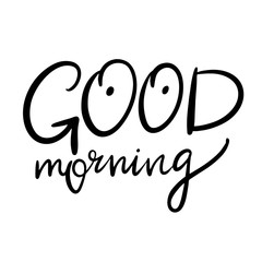 Good Morning hand drawn vector lettering.
