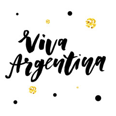 Viva Argentina independence day Phrase Vector Lettering Calligraphy