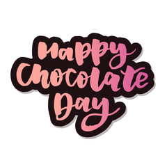 Happy Chocolate Day Phrase Lettering Calligraphy Vector Sticker
