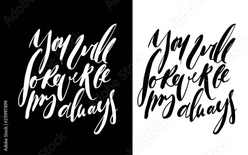 You Will Forever Be My Always Hand Lettering Quote About Love