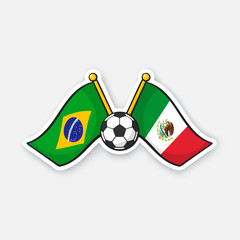 Sticker two crossed national flags of Brazil and Mexico with soccer ball between them