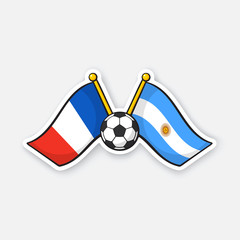 Sticker two crossed national flags of France versus Argentine with soccer ball between them
