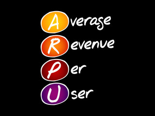 ARPU - Average Revenue Per User, acronym business concept