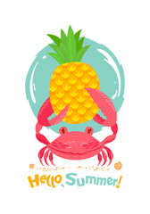 Сolor graphic cartoon summer sea animal crab, holding in claws yellow pineapple. Near water, sand, shells and inscription - Hello, summer! Cute vector illustration, sketch, isolated on background.
