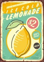 Lemonade promotional retro poster design with fresh and juicy lemon fruit. Vintage tin sign for ice cold lemonade.