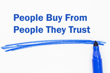 People Buy From People They Trust word written with blue marker
