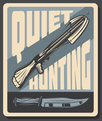 Vector retro poster for quiet hunting