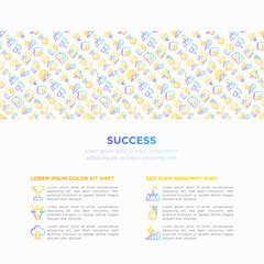 Success concept with thin line icons: trophy, idea, mountain peak, career, bullhorn, strategy, ladder, winner, medal, award, good choice, easy. Modern vector illustration, print media template.