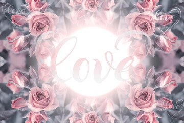 Pink roses. Flowers. Use printed materials, signs, items, websites, maps, posters, postcards, packaging. Postcard with the word - love.