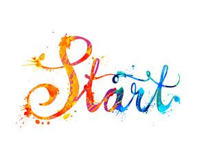 Start. Hand written word of splash paint