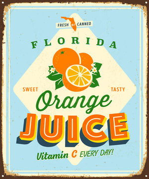 Vintage Vector Metal Sign - Florida Orange Juice - Grunge effects can be easily removed for a brand new, clean design
