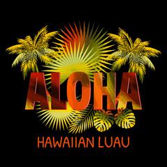 Aloha Hawaii. Best creative design for poster, flyer, presentation. Vector background.