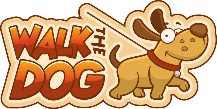 Cartoon Walk the Dog Sign