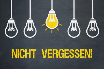Nicht vergessen! / Tafel mit Glühbirnen