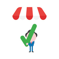 Vector businessman character holding check mark under shop store awning