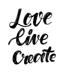 Love, live, create. Hand lettering for your design