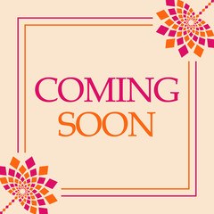 Coming Soon Pink Orange Floral Square