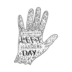 International Left Handers Day. 13 August. Hand lettering with the name of the event. Silhouette of the left hand, doodle.