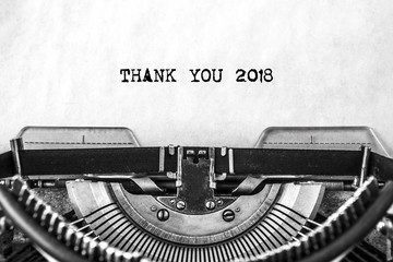 THANK YOU 2018, the text is typed in a vintage typewriter. Old paper, close-up.