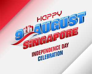Holiday background with 3d texts and national flag colors for ninth of August, Singapore Independence day, celebration