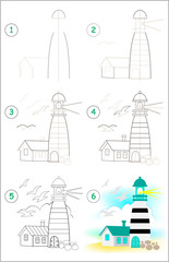 Page shows how to learn step by step to draw a lighthouse. Developing children skills for drawing and coloring. Vector image.