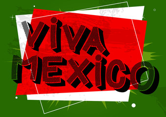 Vector illustrated banner, comic book greeting card with Viva Mexico text.