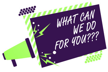 Text sign showing What Can We Do For You question question question. Conceptual photo how may I help assist Megaphone loudspeaker green striped frame important message speaking loud.