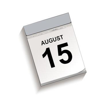 Kalender August 15, Kalender, Abreißkalender mit Datum 15 August Vektor Illustration isoliert auf weißem Hintergrund