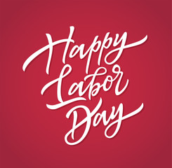 Happy labor day - vector hand drawn brush pen lettering