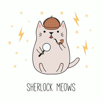 Hand drawn vector illustration of a kawaii funny detective cat in a deerstalker hat, with magnifying glass, pipe. Isolated objects on white background. Line drawing. Design concept for children print.