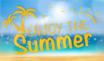 Enjoy the Summer