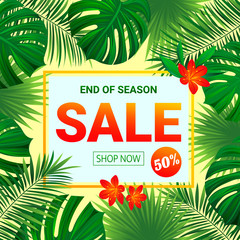 Seasonal promotion poster. Summer sale design. tropic background with exotic tropical flowers, leaves. End of the season discount vector design for shop, web page, business with text